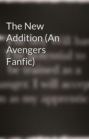 The New Addition (An Avengers Fanfic) by Duchess0228