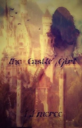 The Castle Girl by EmileeEmeree