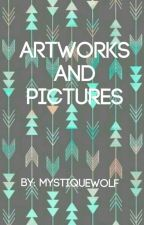 Artworks And Pictures by MystiqueWolf