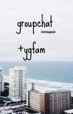 groupchat +ygfam[on hold] by icecoupseu