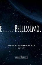 L'inizio Di Una Nuova Vita by Aurora_Albertin