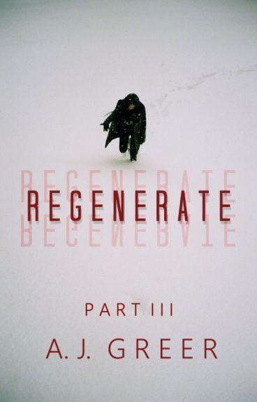 Regenerate: Part Three (Marvel)