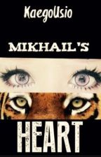 MIKHAIL'S HEART #TheLiteraryAwards2017 by KaegoUsio