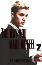 The Way you make me feel 2 by litbizzlestan