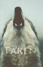 Taken (Boyxboy) {Book 5: Blue Moon Series} by Robokitt
