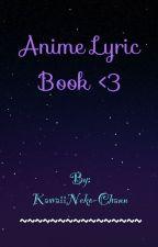 Anime Lyric Book <3 by soonhoon_