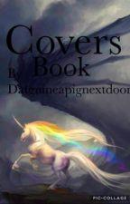 Cover requests (Open!!) by datGuineapignextdoor