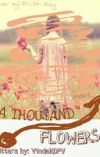 a thousand flowers by VindaRDPV