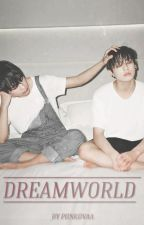 Dreamworld | vkook by piinkovaa