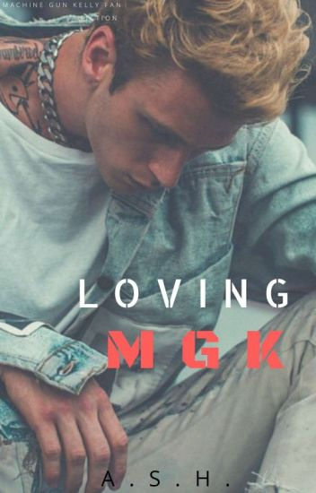 Loving MGK ( His Angel Sequel )