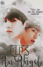 Lips Of An Angel » Vkook by jkdaddy-