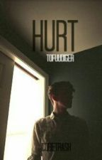 》》Hurt《《 Tofuudiger fanfiction  by CubeTrash