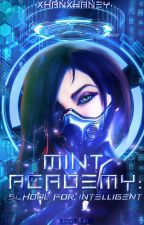 Mint Academy: The school for intelligent by ZhaneyFiel