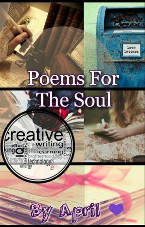 Poems For The Soul by ThatAprilGirl