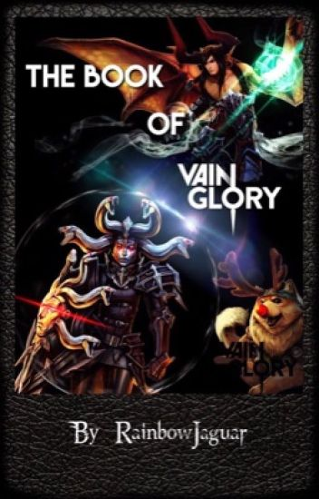 The Book of Vainglory