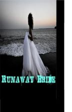 Runaway Bride by ForeverDreaming236