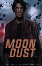 Moon Dust (#Wattys2016) by Toobigofadreamer