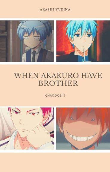 When Akakuro Have Brother