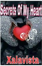Secrets of My Heart by Xalavista