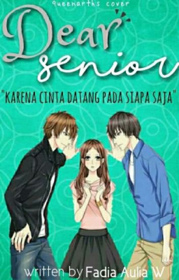 Dear Senior [Akan Diterbitkan]