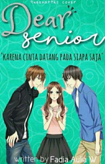 Dear Senior [End]