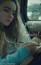 P.D: Hahurrr! by DHFriar