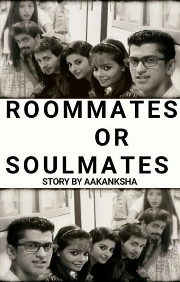 Roommates Or Soulmates?