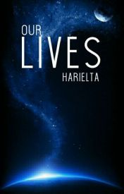 Our Lives  by harielta