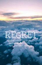 Regret by fauziyahnada