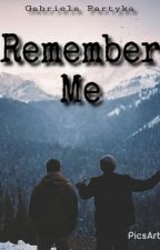 Remember Me || Bradley Simpson || by refracted
