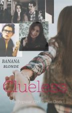 Clueless  by bananablonde