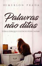 Palavras não Ditas by HemersonPrada