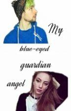 My Blue-Eyed Guardian Angel [Septiishu] (SLOW UPDATES) by carryonmywaywarddun
