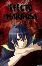 Efecto Mariposa - Fairy Tail + a.u + by raquel70023