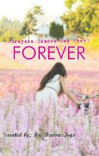 Forever [Greyson Chance one shot] by galofgriffindor