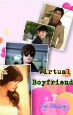 Virtual Boyfriend [ON-HOLD] by CursteinNicoley