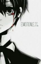 Emotionless. (Cielois) by Animephangirl1