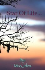 Star of Life... by Miss_Idea