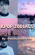 ☆KPOP ZODIACS☆ by milkybubbletae