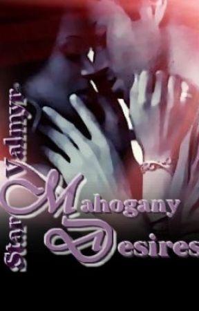 Mahogany Desires by book_worm_