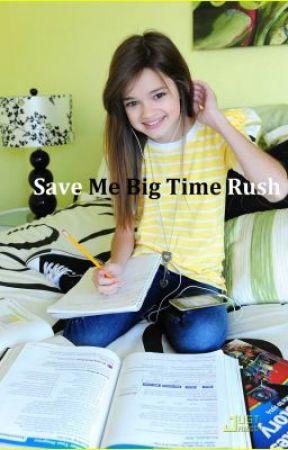 Save Me Big Time Rush by NayBtr1d
