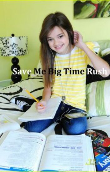 Save Me Big Time Rush