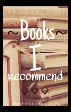 Books I recommend  by MunteanuSteluta
