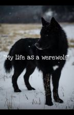 ~My life as a werewolf ~ by ahs___mari