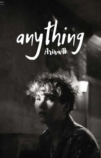 Anything →YoonGi