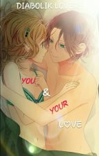 You and your L♡VE ~Diabolik Lovers ~  by Kimiko-kun