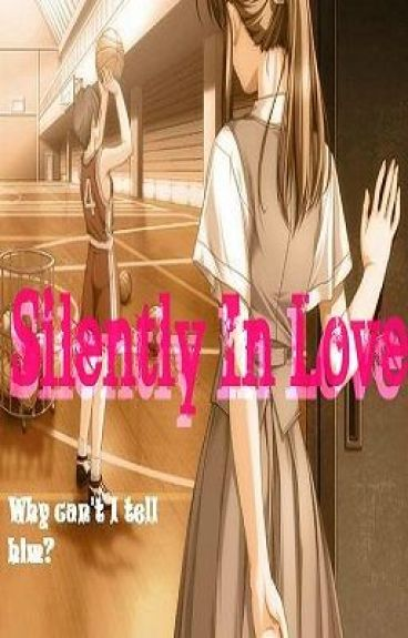 Silently In Love (Completed)