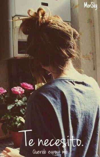 Te necesito. #2TS