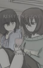 Resetting Love | Charisk *Third Book In The DL Series* by RockyDJ