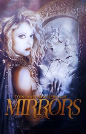 Mirrors by ToInsaneForAUsername
